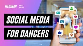 Social Media for Dancers Webinar
