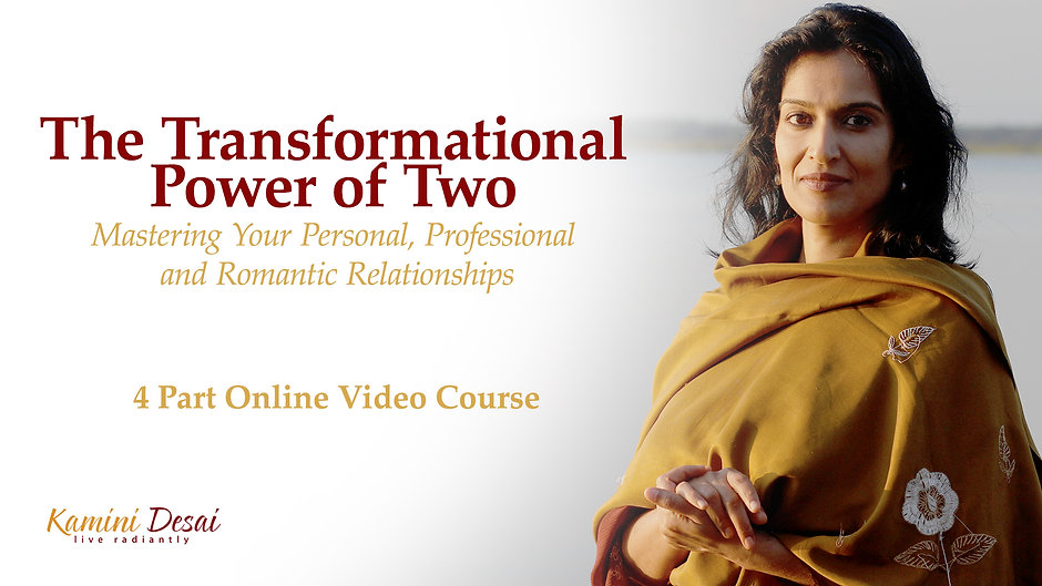 The Transformational Power of Two - Online Video Course