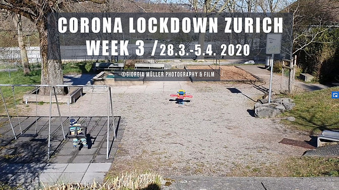 Lockdown Corona Week 3 in Zürich.
