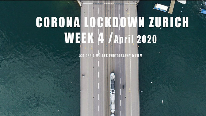 Lockdown Corona Week 4 / Zürich