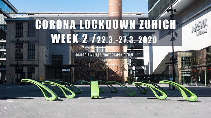 Corona Lockdown Zurich City Diary Week 2