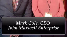 Mentorship - Mark Cole, CEO John Maxwell Enterprise