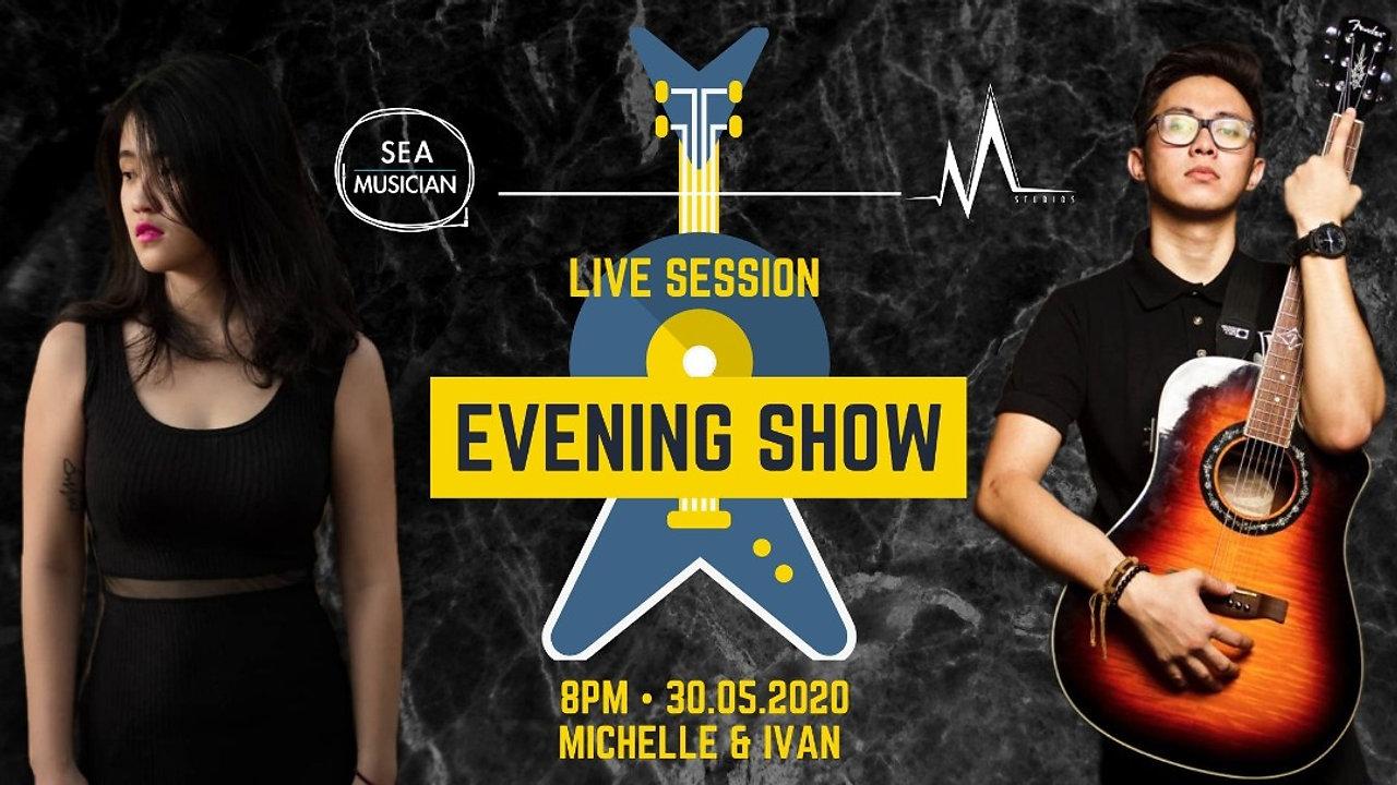 Evening Show feat. Michelle & Ivan