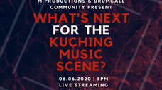 What's Next For The Kuching Music Scene Live Talk