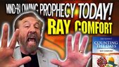 RAY COMFORT Reveals UNDENIABLE SIGNS of the Last Days! TSR 267