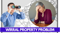 Wirral Property Problems