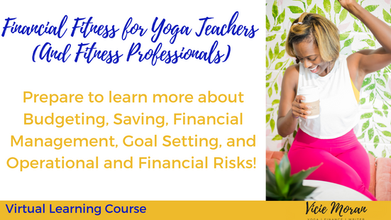 Financial Fitness for Yoga Teachers and Fitness Professionals