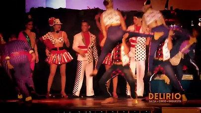 Delirio - Salsa+Circo+Orquesta