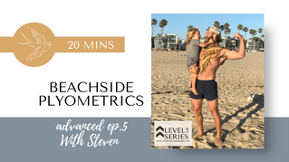 Plyometrics with Steven live from Venice Beach. Episode 5. Little Lessons Of Light