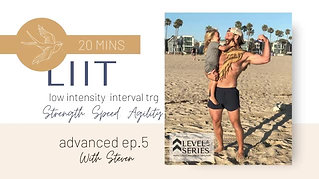 LIIT Class with Steven Live from Venice Beach. Episode 5. Little Lessons Of Light