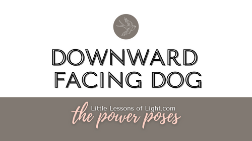 Downward Facing Dog Tutorial with Kate