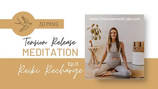 Tension Release Meditation with Faye. Episode 11. Little Lessons Of Light