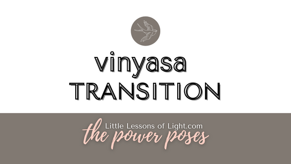 Vinyasa Transition with Kate by Little Lessons of Light