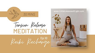 Tension Release Meditation with Faye. Episode 10. Little Lessons Of Light