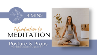 Introduction to Meditation Pt.1 Props & Posture with Faye