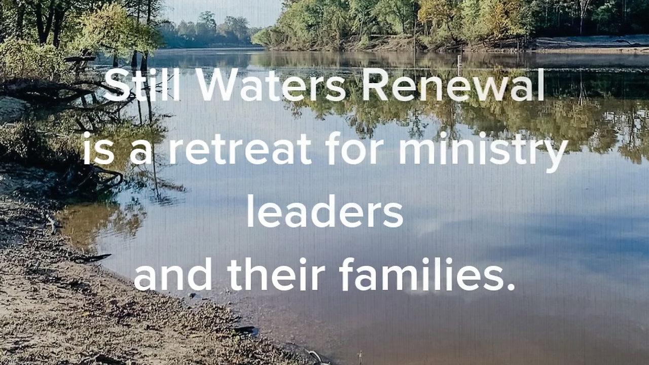 Still Waters Renewal