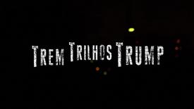 Trem Trilhos Trump (2017)