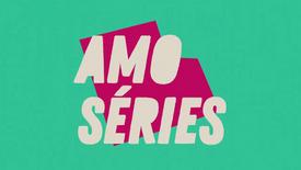 Amo Séries (2019-2020)
