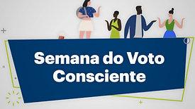 Semana do Voto Consciente