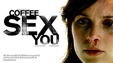 Coffee Sex You (opening scene)