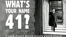 What's Your Name 41? (trailer)