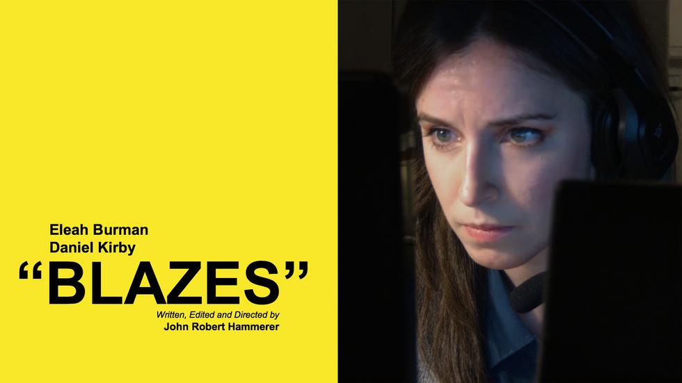 Blazes (Short Film)