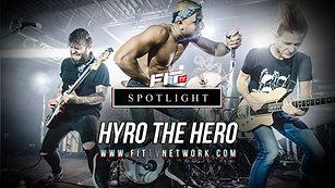 HYRO THE HERO - Spotlight