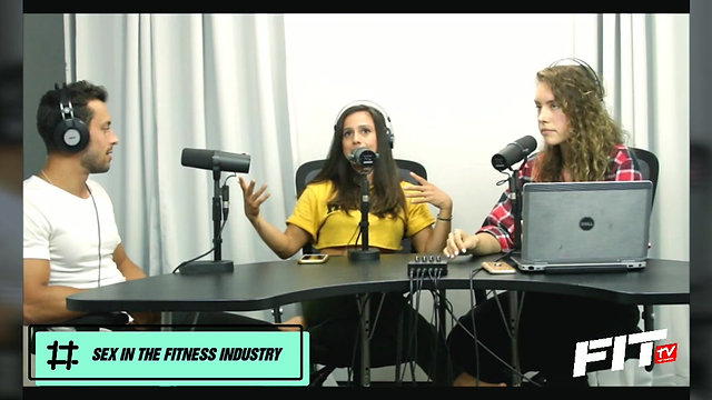 "AT YOUR BEST ep. 6 ""Sex In The Fitness Industry"""