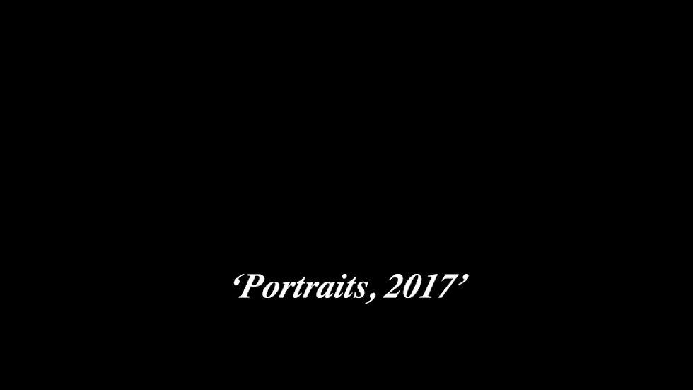 PORTRAITS, 2017