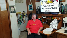 Sparks Lesson 6 - God Saw That It Was Good
