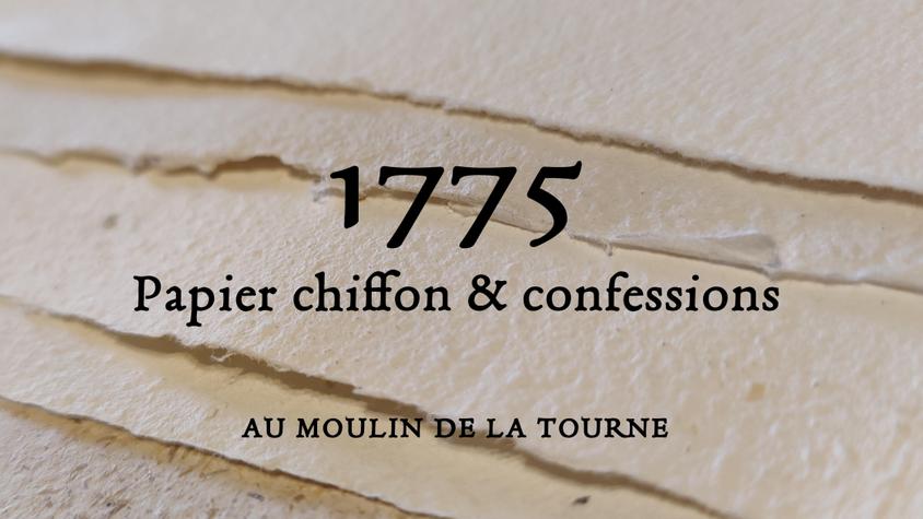 1775 - Papier Chiffon & confessions