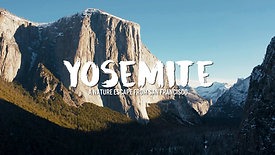 Yosemite - A Nature Escape from San Francisco