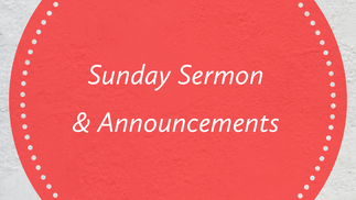September 27th Sunday Sermon and Announcements