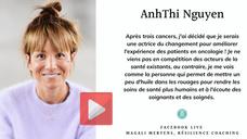 Rencontre avec AnhThi Nguyen. Patiente experte