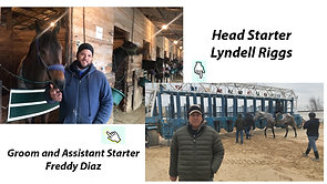 Freddy Diaz, Groom/Assistant Starter and  Head Starter Lyndell Riggs