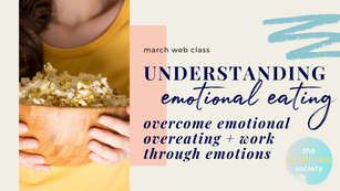March Web Class: Understanding Emotional Eating