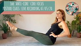 1hr Anti-Core Core Focus Posture Class