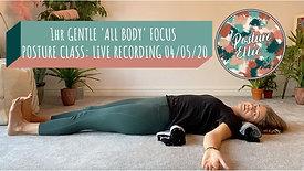 1hr Gentle 'All-Body' Focus Posture Class