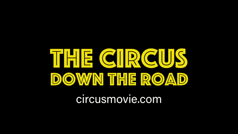 """The Circus: Down the Road"" Premiere#1"