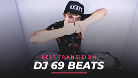 The Best Transition - 69Beats