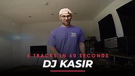 6 tracks in 60s - DJ Kasir