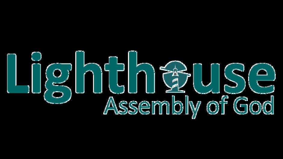 Lighthouse Assembly Sunday Service