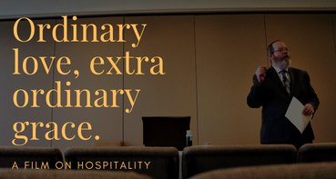 Ordinary Love, Extraordinary Grace: The use of hospitality in sharing the gospel