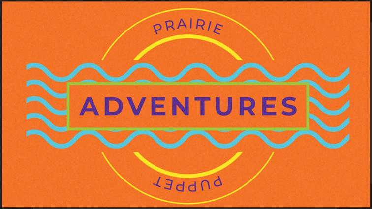 Prairie Puppet Adventures