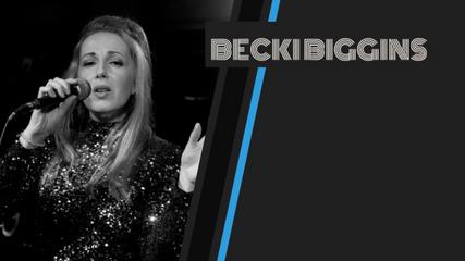 Becki Biggins Show