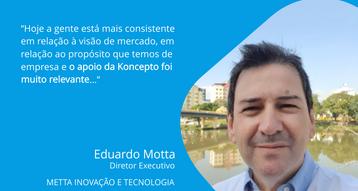 Eduardo Motta   Diretor Executivo - METTA INOVAÇÃO E TECNOLOGIA