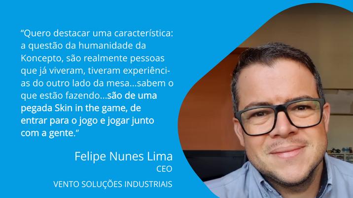 Felipe Nunes   CEO - VENTO SOLUÇÕES INDUSTRIAIS