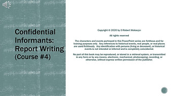 Course #4 Web Preview - Confidential Informants: Report Writing