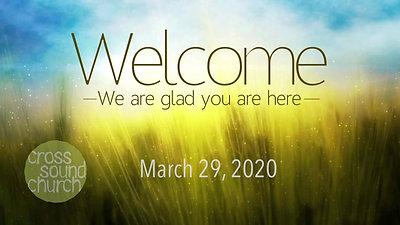Cross Sound Church 3-29-2020