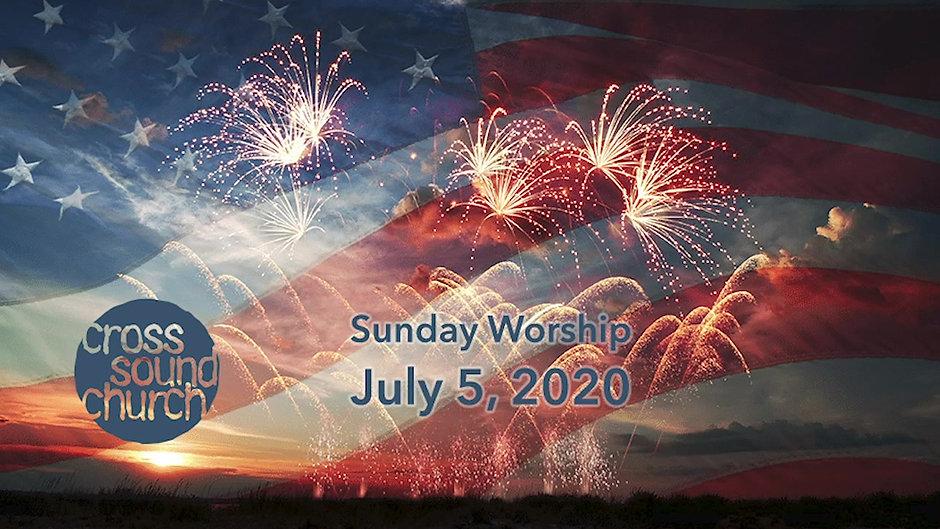 Cross Sound Church 7-5-2020